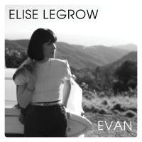 Elise LeGrow | Evan